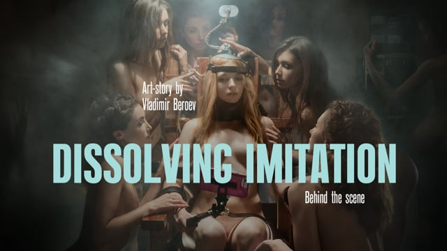 Dissolving Imitation_Art-Story by Vladimir Beroev