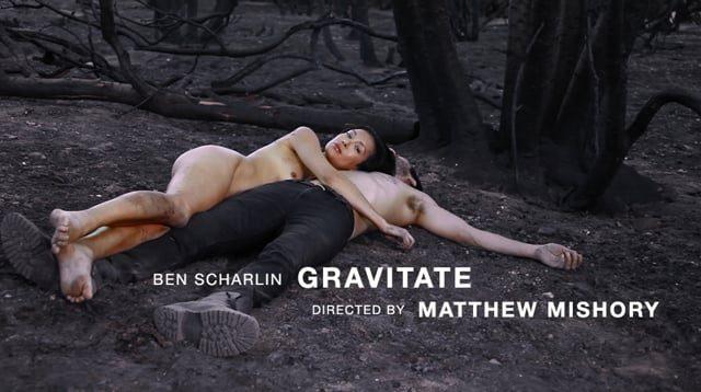 """Music Video — """"Gravitate"""" by Ben Scharlin"""