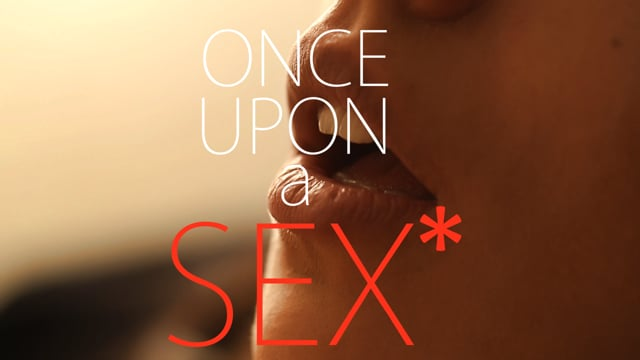 Once Upon a Sex* | Poisoned (UNCENSORED)