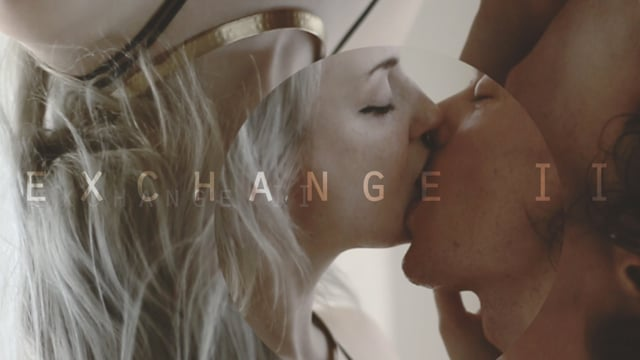 exchange II // tease